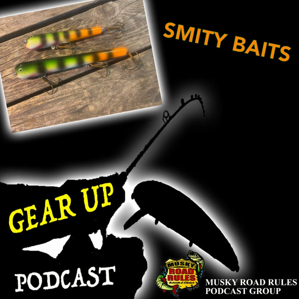 Gear UP podcast Smity Baits